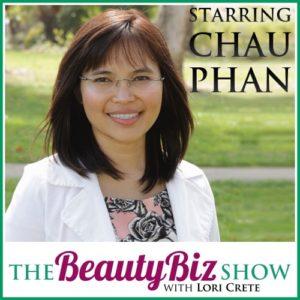 53 Dr. Chau Phan – Integrating Pharmaceutical Studies and Holistic Skincare