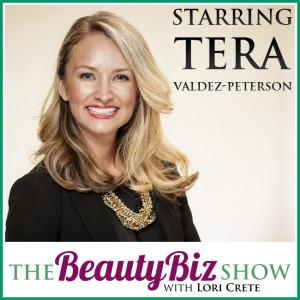 29 Tera Valdez-Peterson – Creating a Booming Beauty Biz