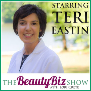 31 Teri Eastin – Pursuing Your Beauty Biz Dream