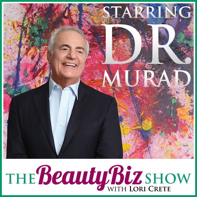 Dr. Murad on The Beauty Biz Show with Lori Crete