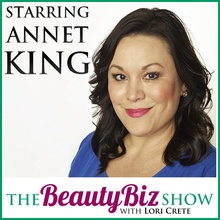Annet King on The Beauty Biz Show with Lori Crete