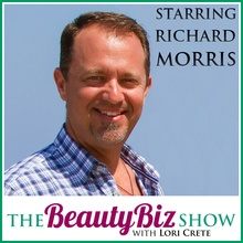 Richard Morris on The Beauty Biz Show with Lori Crete