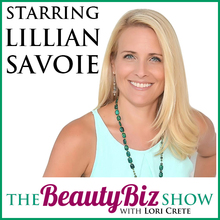 Lillian Savoie on The Beauty Biz Show with Lori Crete