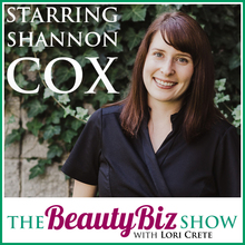 Shannon Cox on The Beauty Biz Show with Lori Crete