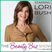 Lori Bush on The Beauty Biz Show