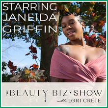 Janeida Griffin on The Beauty Biz Show