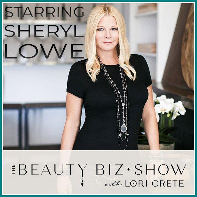 Sheryl Lowe on The Beauty Biz Show with Lori Crete