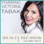 Victoria Tabak on The Beauty Biz Show